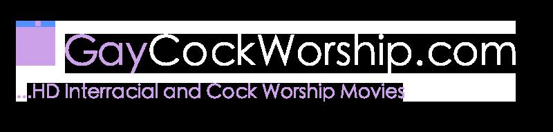 Gay Cock Worship Tube